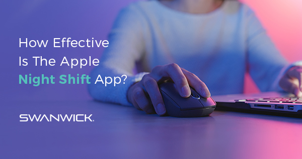 How Effective Is The Apple Night Shift App?