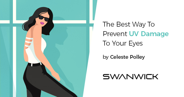 The Best Way To Prevent UV Damage To Your Eyes