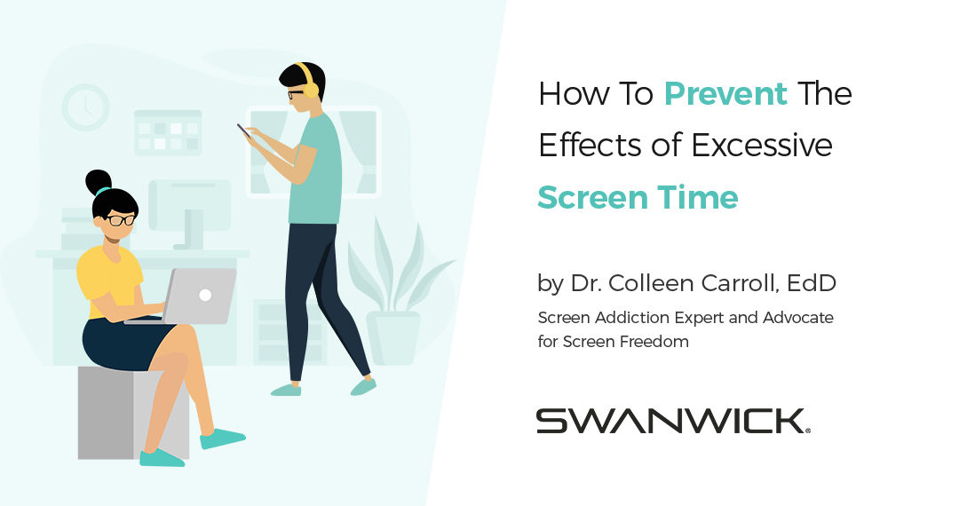 How To Prevent The Effects of Excessive Screen Time