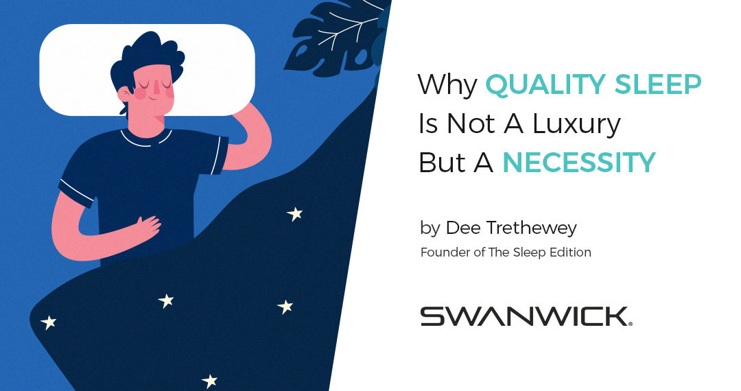Why Quality Sleep Is Not A Luxury But A Necessity