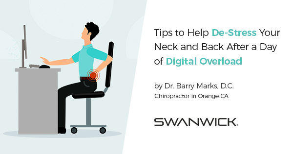 Tips to Help De-Stress Your Neck and Back After a Day of Digital Overload