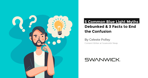 5 Common Blue Light Myths Debunked and 3 Facts to End the Confusion
