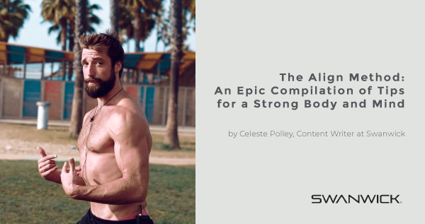 The Align Method: An Epic Compilation of Tips for a Strong Body and Mind