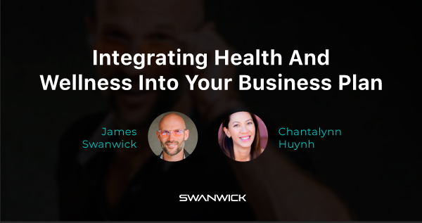 (Video) How To Integrate Health And Wellness Into Your Business Plan with Chantalynn