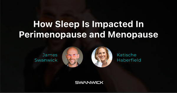 (Video) How Perimenopause and Menopause Impact Your Sleep Patterns with Katische Habberfield