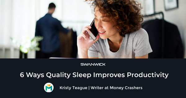 6 Ways Quality Sleep Improves Productivity