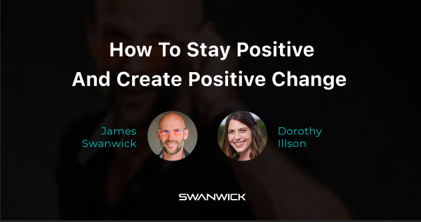 (Video) How To Stay Positive And Ignite Positive Change On Your Entrepreneurial Journey