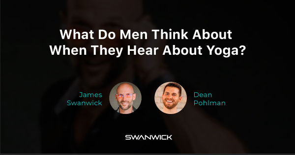 (Video) What Do Men Think About When They Hear About Yoga?