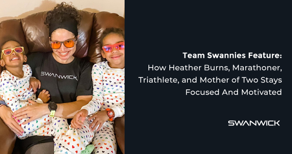 Team Swannies Feature: How Heather Burns, Marathoner, Triathlete, and Mother of Two Stays Focused & Motivated
