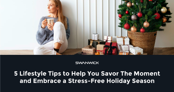 5 Lifestyle Tips to Enjoy a Healthy and Stress-Free Holiday Season