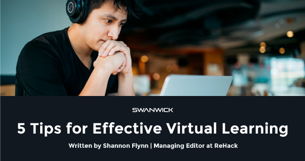 5 Tips for Effective Virtual Learning