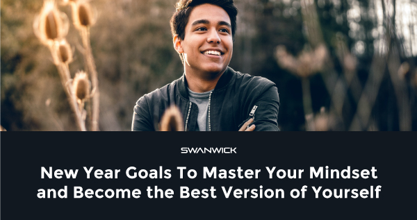 6 New Year Goals To Master Your Mindset and Become the Best Version of Yourself